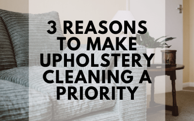 3 Reasons To Make Upholstery Cleaning A Priority