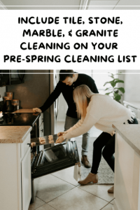 Include Tile, Stone, Marble, & Granite Cleaning on Your Pre-Spring Cleaning List
